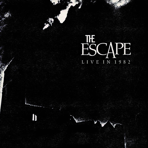Live in 1982 by Escape