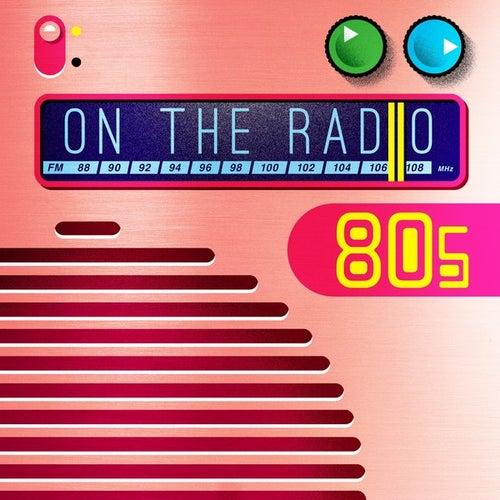 On the Radio: 80s von Various Artists
