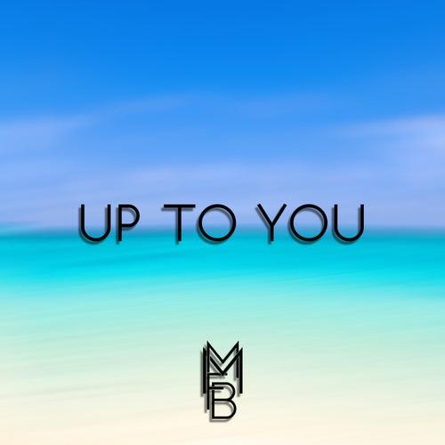 Up to You von Mmfb