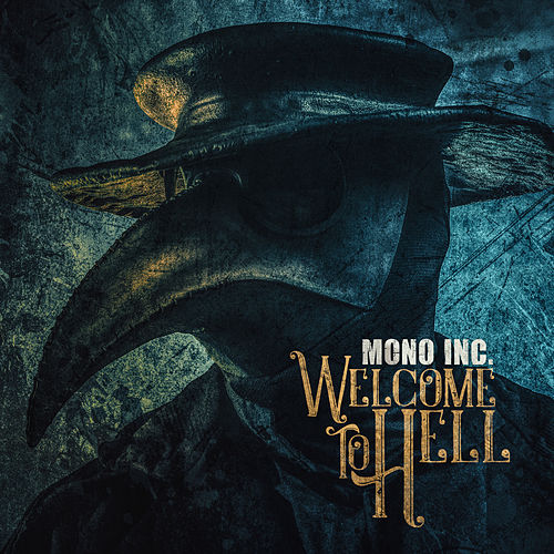 Welcome to Hell von Mono Inc.
