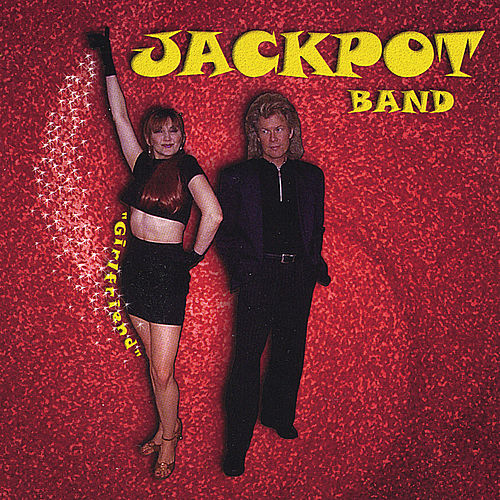 Girlfriend by JACKPOT BAND