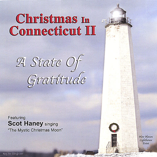 Christmas in Connecticut II, a State of Gratitude de Various Artists