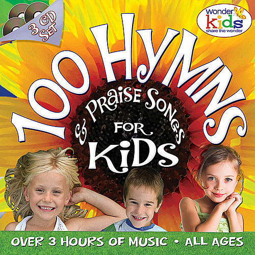 100 Hymns and Praise Songs by Wonder Kids