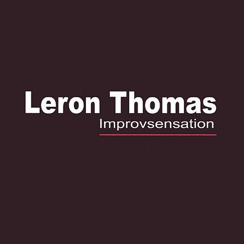 Improvsensation de Leron Thomas