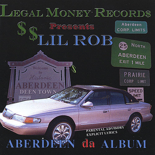 Aberdeen the Album de Lil Rob
