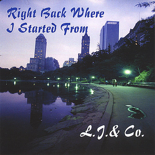 Right Back Where I Started From by L.J.