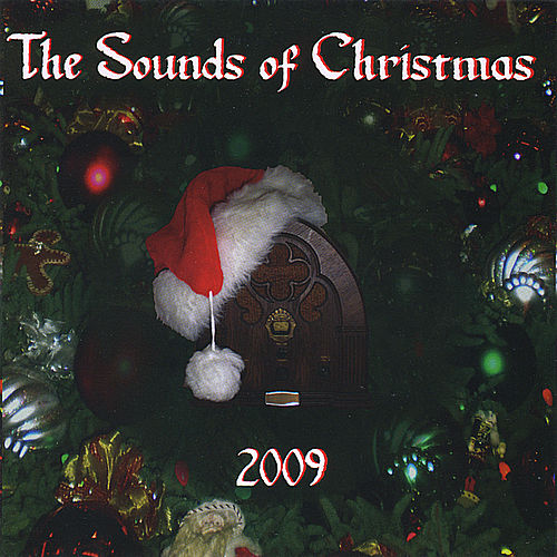 The Sounds of Christmas 2009 de Various Artists