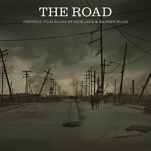The Road - Original Film Score von Nick Cave