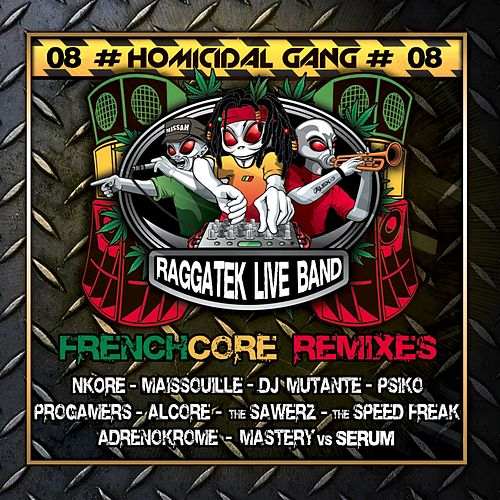 Homicidal Gang, Vol. 8 (Frenchcore Remixes) von Raggatek Live Band