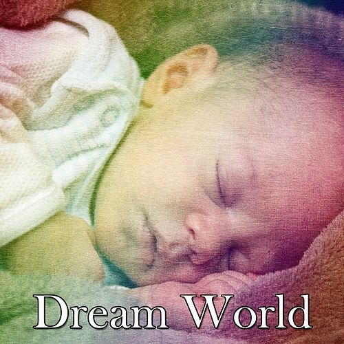 Dream World de Sleepicious