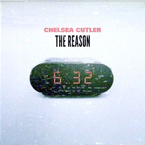 The Reason de Chelsea Cutler