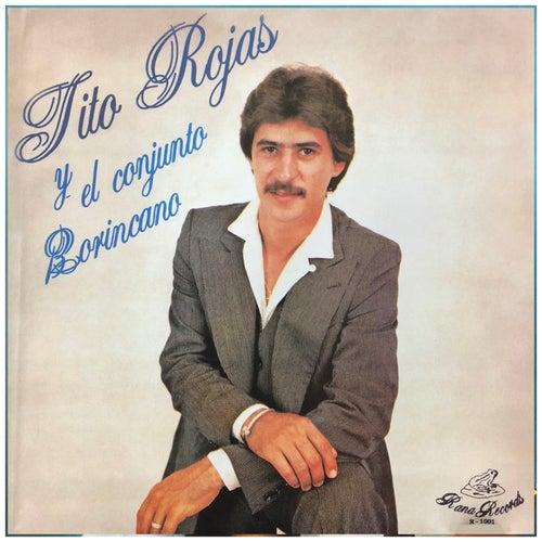 Y el Conjunto Borincano de Tito Rojas