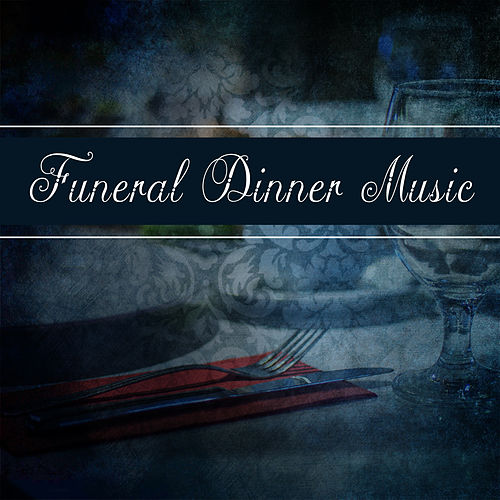 Funeral Dinner Music de The Piano Classic Players