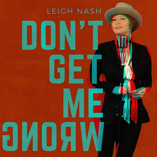 Don't Get Me Wrong by Leigh Nash
