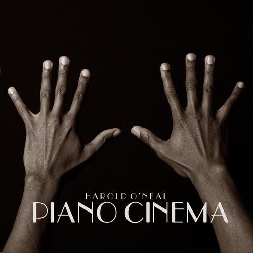Piano Cinema by Harold O'Neal
