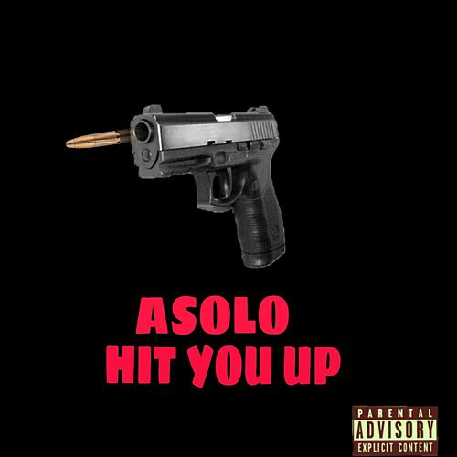 Hit You Up von ASOLO