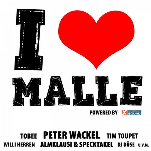 I Love Malle - Die Hits der Insel powered by Xtreme Sound von Various Artists