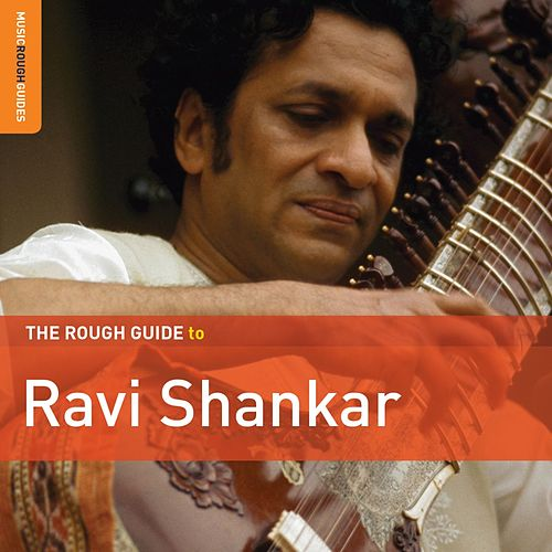 The Rough Guide to Ravi Shankar by Ravi Shankar