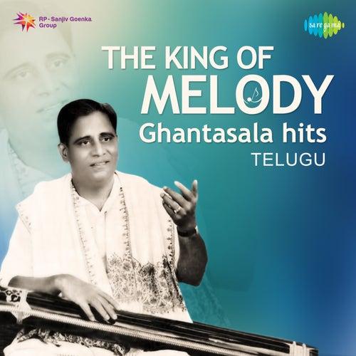 The King of Melody - Ghantasala Hits de Various Artists