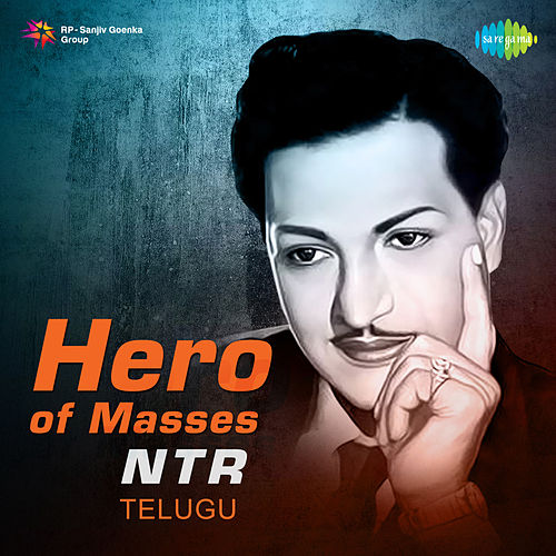 Hero of Masses - NTR de Various Artists