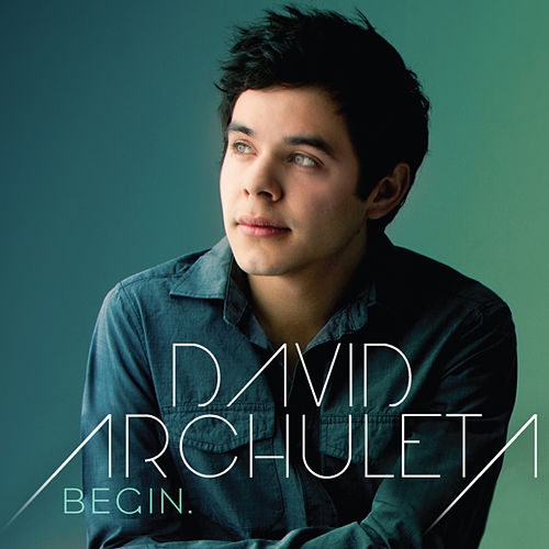 Begin. by David Archuleta
