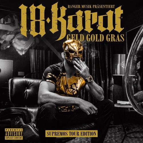 Geld Gold Gras (Supremos Tour Edition) von 18 Karat