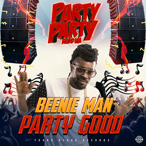 Party Good by Beenie Man