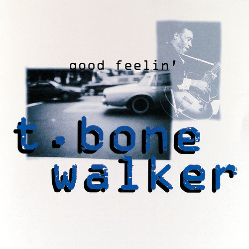 Good Feelin' de T-Bone Walker