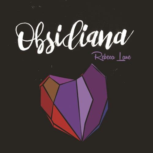 Obsidiana de Rebeca Lane