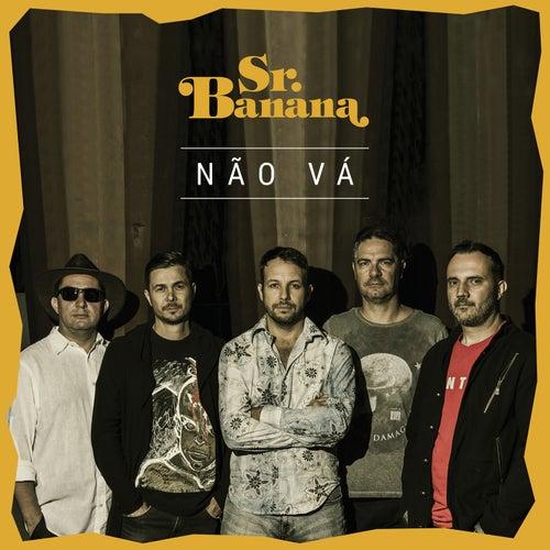 Não Vá de Sr. Banana