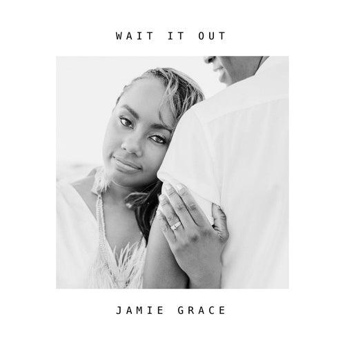 Wait it Out by Jamie Grace