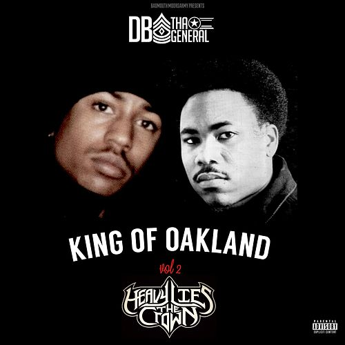 King of Oakland, Vol. 2 Heavy Lies the Crown von D.B. Tha General