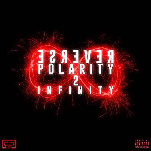 Reverse Polarity 2 Infinity de The Architect Presents