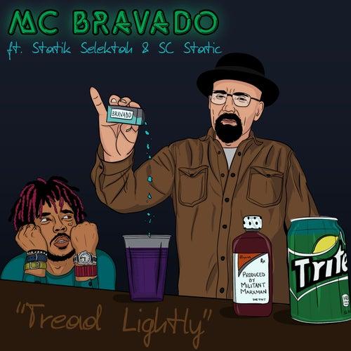 Tread Lightly de MC Bravado