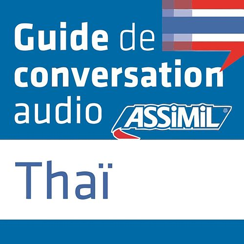 Guide de conversation Thaï by Assimil