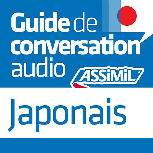 Guide de conversation Japonais by Assimil