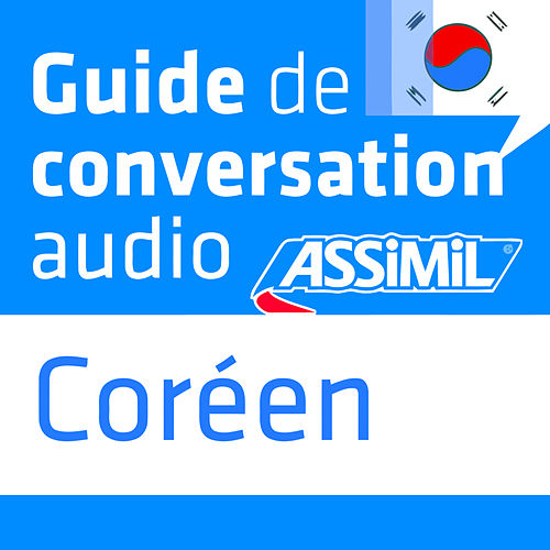 Guide de conversation Coréen by Assimil