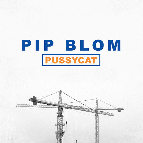 Pussycat by Pip Blom