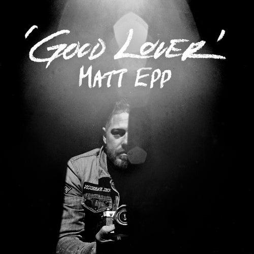 Good Lover de Matt Epp