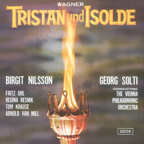 Wagner: Tristan und Isolde by Sir Georg Solti
