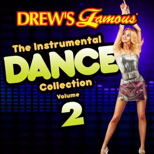 Drew's Famous The Instrumental Dance Collection (Vol. 2) von The Hit Crew(1)