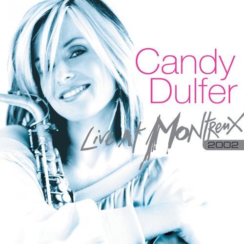 Live At Montreux 2002 de Candy Dulfer