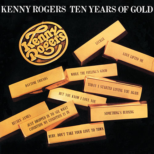 Ten Years Of Gold de Kenny Rogers