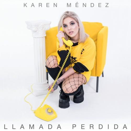 Llamada Perdida de Karen Méndez