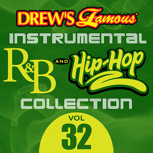 Drew's Famous Instrumental R&B And Hip-Hop Collection (Vol. 32) by Victory