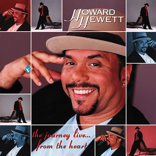 The Journey Live... From The Heart de Howard Hewett