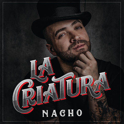La Criatura by Nacho