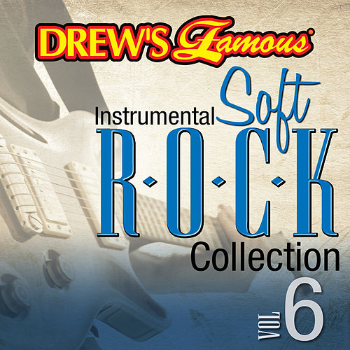 Drew's Famous Instrumental Soft Rock Collection (Vol. 6) by Victory