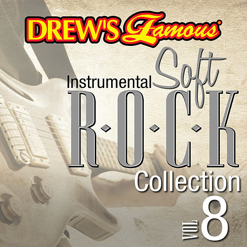 Drew's Famous Instrumental Soft Rock Collection (Vol. 8) by Victory