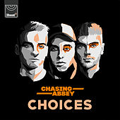 Choices by Chasing Abbey